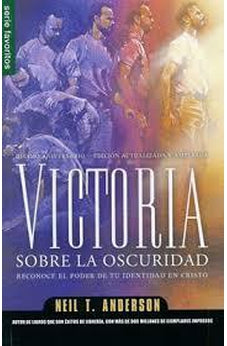 VICTORIA SOBRE LA OSCURIDAD / VICTORY OVER THE DARKNESS (SERIE FAVORITOS) (SERIES FAVORITOS)