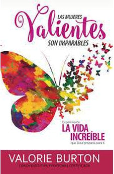 MUJERES VALIENTES IMPARABLES
