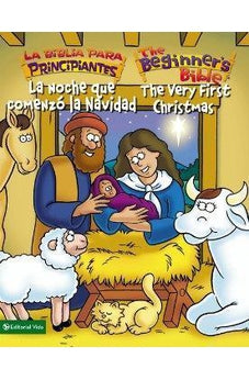 LA NOCHE QUE COMENZÓ LA NAVIDAD / THE VERY FIRST CHRISTMAS (BEGINNER'S BIBLE, THE) (SPANISH EDITION)