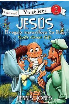 Jesus, El Regalo Maravilloso De Dios / Jesus, God'S Great Gift (I Can Read! / ¡Yo Se Leer!)