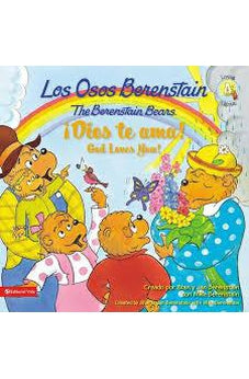 Los Osos Berenstain, Dios te ama / God Loves You (Spanish Edition)