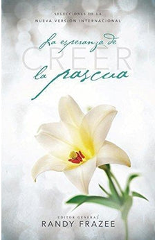 Creer - La Esperanza De La Pascua 25 Pk (English And Spanish Edition)