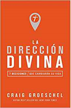Image of La Direccion Divina: 7 Decisiones Que Cambiaran Tu Vida