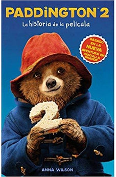 Paddington 2: La historia de la película (Spanish Edition)
