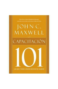 CAPACITACIÓN 101 (SPANISH EDITION)