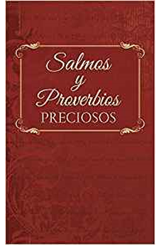 Image of SALMOS Y PROVERBIOS PRECIOSOS: TREASURED PSALMS AND PROVERBS