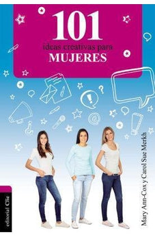 101 IDEAS CREATIVAS PARA MUJERES (SPANISH EDITION)