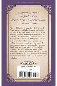 Orar los nombres de Dios: 200 oraciones devocionales inspiradas en The Wonderful Names of Our Wonderful Lord [Los maravillosos nombres de nuestro maravilloso Señor]