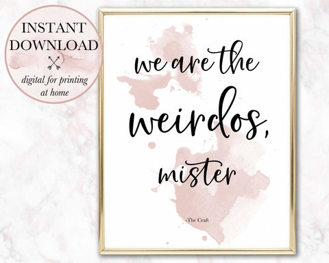 Weirdos Printable - Persephone's Boutique