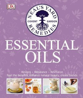NEW Neal's Yard Remedies Essential Oils Book