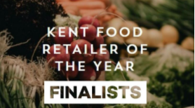 Finalists for Kent Food Retailer of the Year!