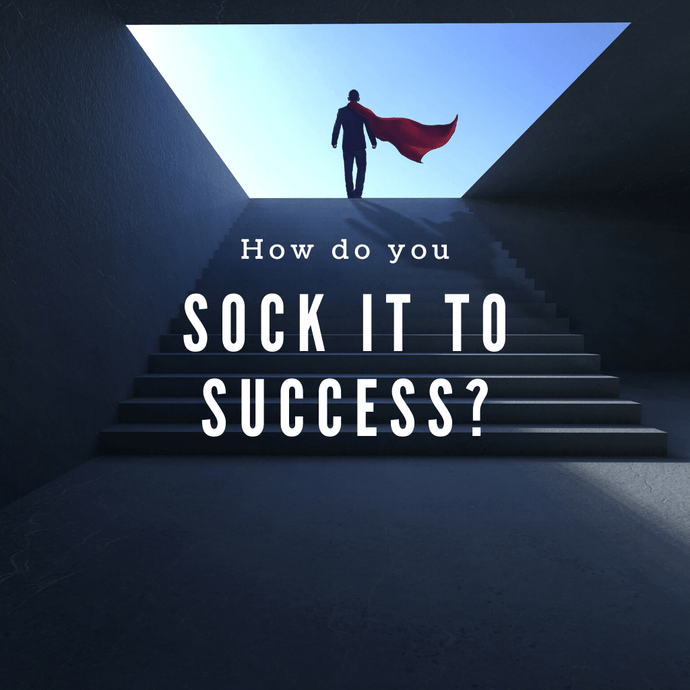 Sock It Up To Success!