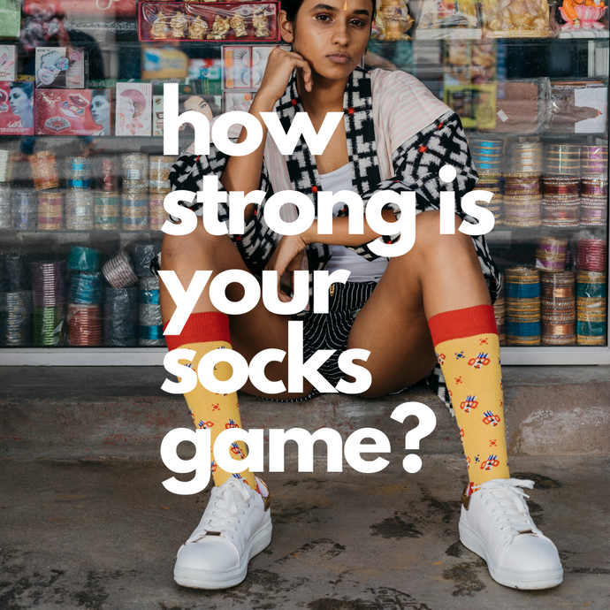 How strong is your sock game?