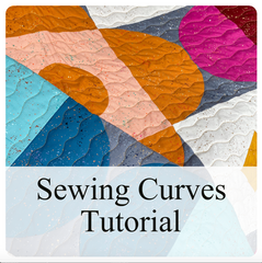 sewing curves, how to sew curves, how to quilt, learning how to quilt, quilt tutorial, curves, curvy quilts