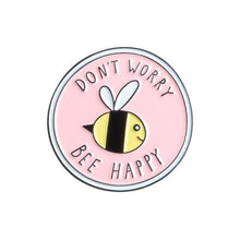 Load image into Gallery viewer, Don't Worry Bee Happy Pin