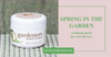 Spring In The Garden - A Helping Hand For Your Flowers