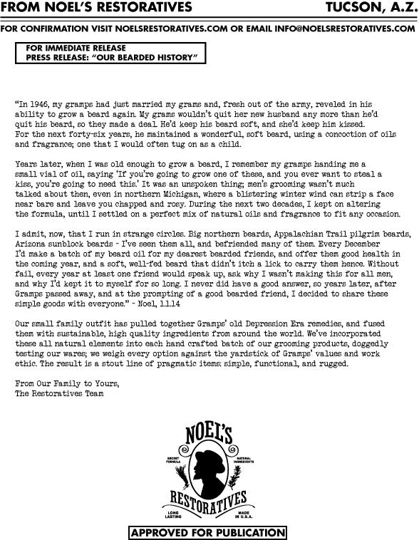 Press Release Biography for Noel's Restoratives Essential, Softening, Facial Beard Oil, Mustache Wax, & Aftershave. All Natural, U.S. Made Men's Hair& Grooming. Tucson, AZ