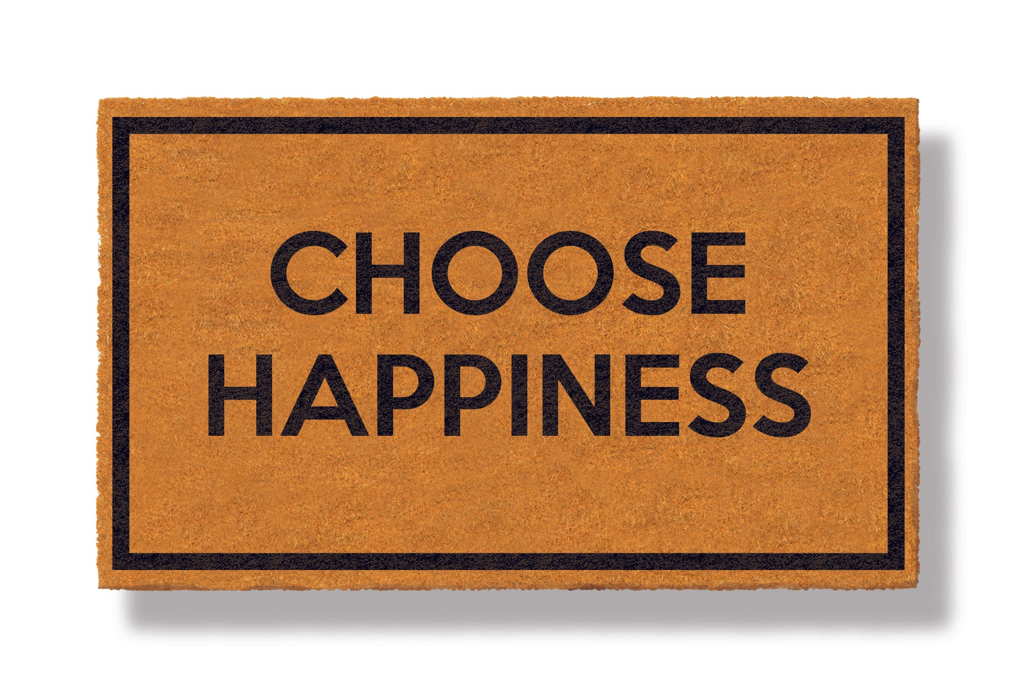 This coir welcome mat is a funny doormat on a white background with a drop shadow. The brown doormat has a black border and has black centered text that reads Choose Happiness.