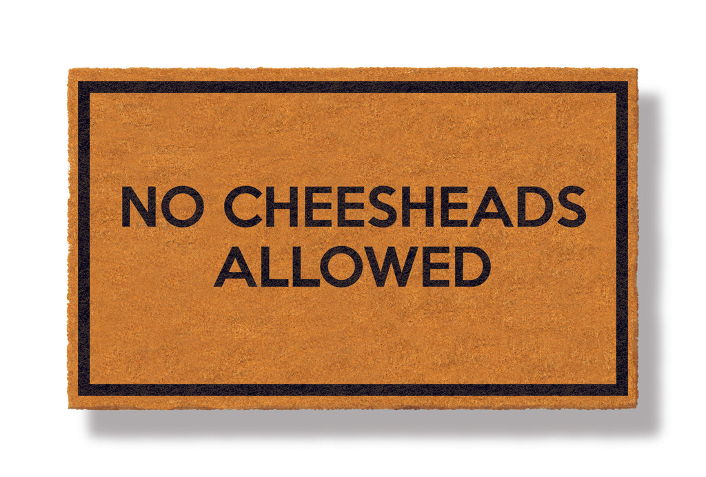 This coir welcome mat is a funny doormat on a white background with a drop shadow. The brown doormat has a black border and has black centered text that reads No Cheesheads Allowed.