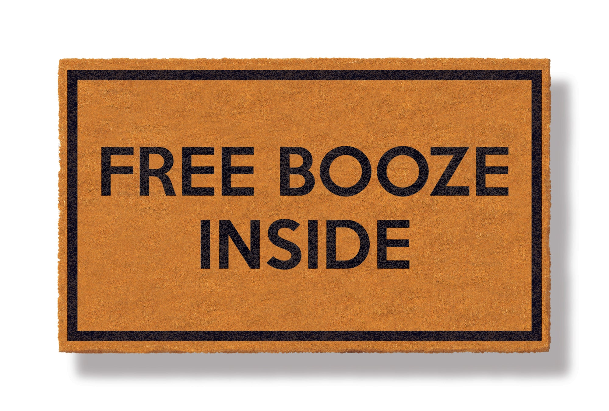 This coir welcome mat is a funny doormat on a white background with a drop shadow. The brown doormat has a black border and has black centered text that reads Free Booze Inside.