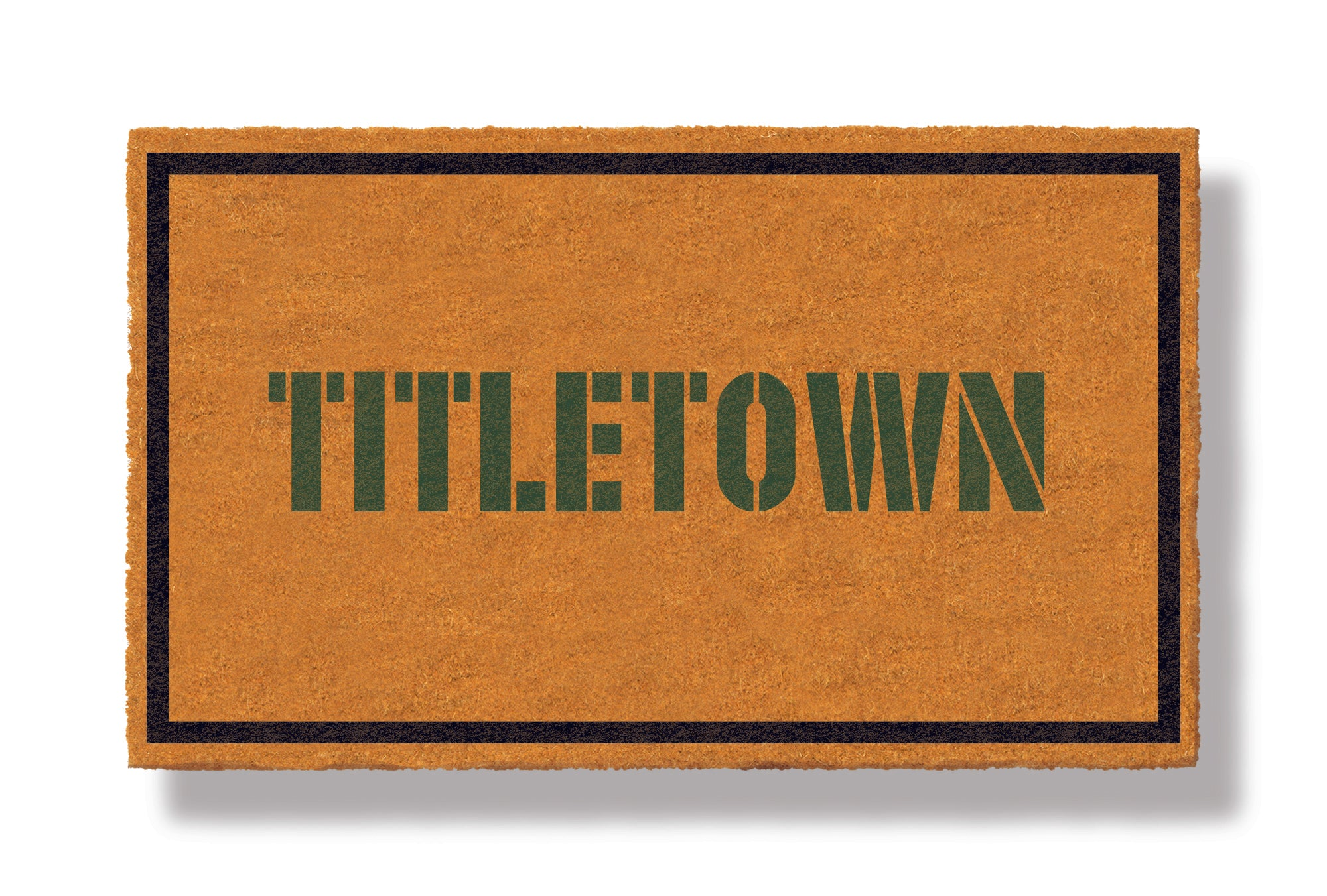 This coir welcome mat is a funny doormat on a white background with a drop shadow. The brown doormat has a black border and has black centered text that reads Titletown.
