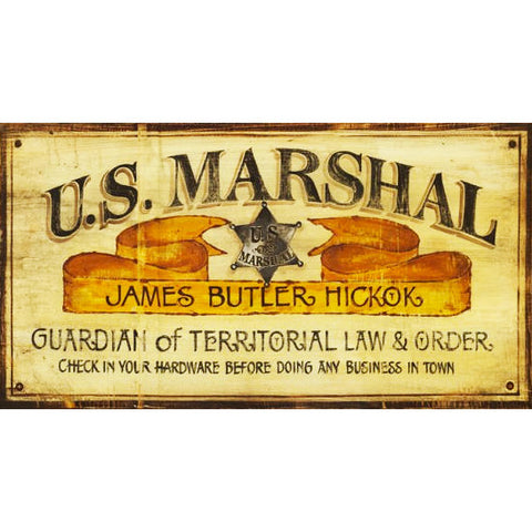 U.S. Marshal Hickok - Vintage Sign