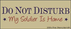 Do Not Disturb - My Soldier Is Home