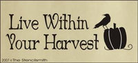 110 - Live Within Your Harvest