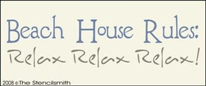 Beach House Rules - Relax...