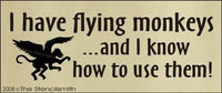 1190 - I have flying monkeys and I know