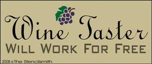 Wine Taster - Will Work For Free