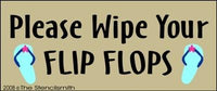 Please Wipe Your Flip Flops