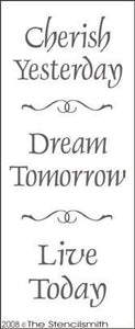 1248 - Cherish Yesterday Dream Tomorrow Live Today