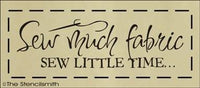1275 - Sew Much Fabric sew little time
