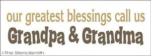 1282 - Our Greatest Blessings Call us Grandpa Grandma