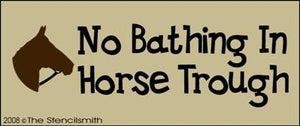 No Bathing In Horse Trough