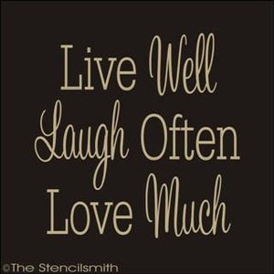 1308 - Live Well Laugh Often Love Much