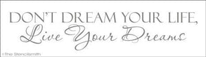 1313 - Don't Dream Your Life - Live Your Dreams