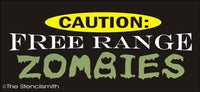 1344 - Caution Free Range ZOMBIES