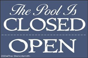 The Pool Is OPEN/ CLOSED