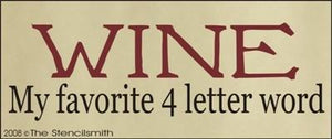 WINE my favorite 4 letter word