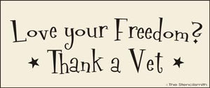 Love your freedom?  Thank a Vet