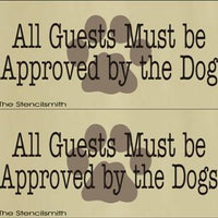1611 - All guests are approved by the dog