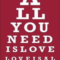 1675 - EYE CHART - Love is all you need