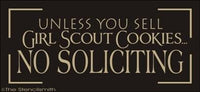 1700 - unless you sell girl scout cookies No Soliciting