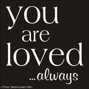 1762 - You are Loved ... always