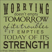1839 - Worrying doesn't empty tomorrow