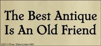221 - Best Antique is an Old Friend