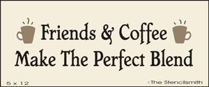 Friends & Coffee  - Perfect Blend