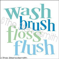 2474 - wash brush floss flush